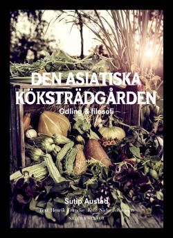 Odlingsboken som innehåller en god dos österländsk  odlingsfilosofi.