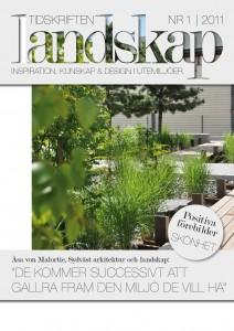 En helt ny tidskrift har kommit på landskapsområdet med massor av inspirerande läsning för trädgårdsproffs.