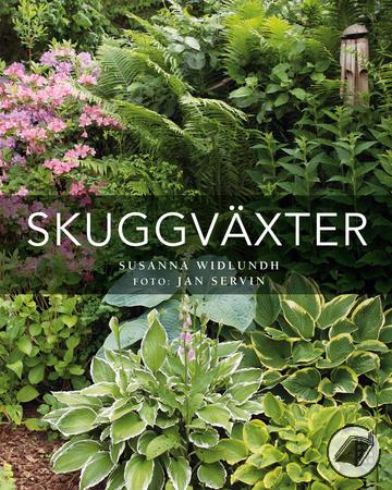 Boken Skuggväxter ger förslag på växter som passar i skuggiga lägen av trädgården.