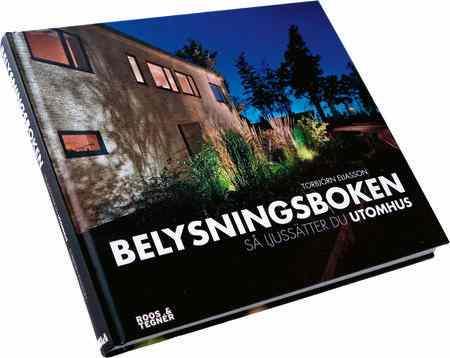 Torbjörn Eliasson är ljusdesigner som skrivit boken Belysningsboken.