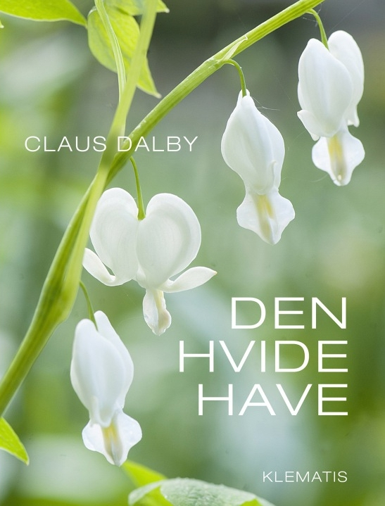 Claus Dalbys trädgårdsbok om sin vita trädgård är en fin inspirationsbok för trädgårdsälskare.