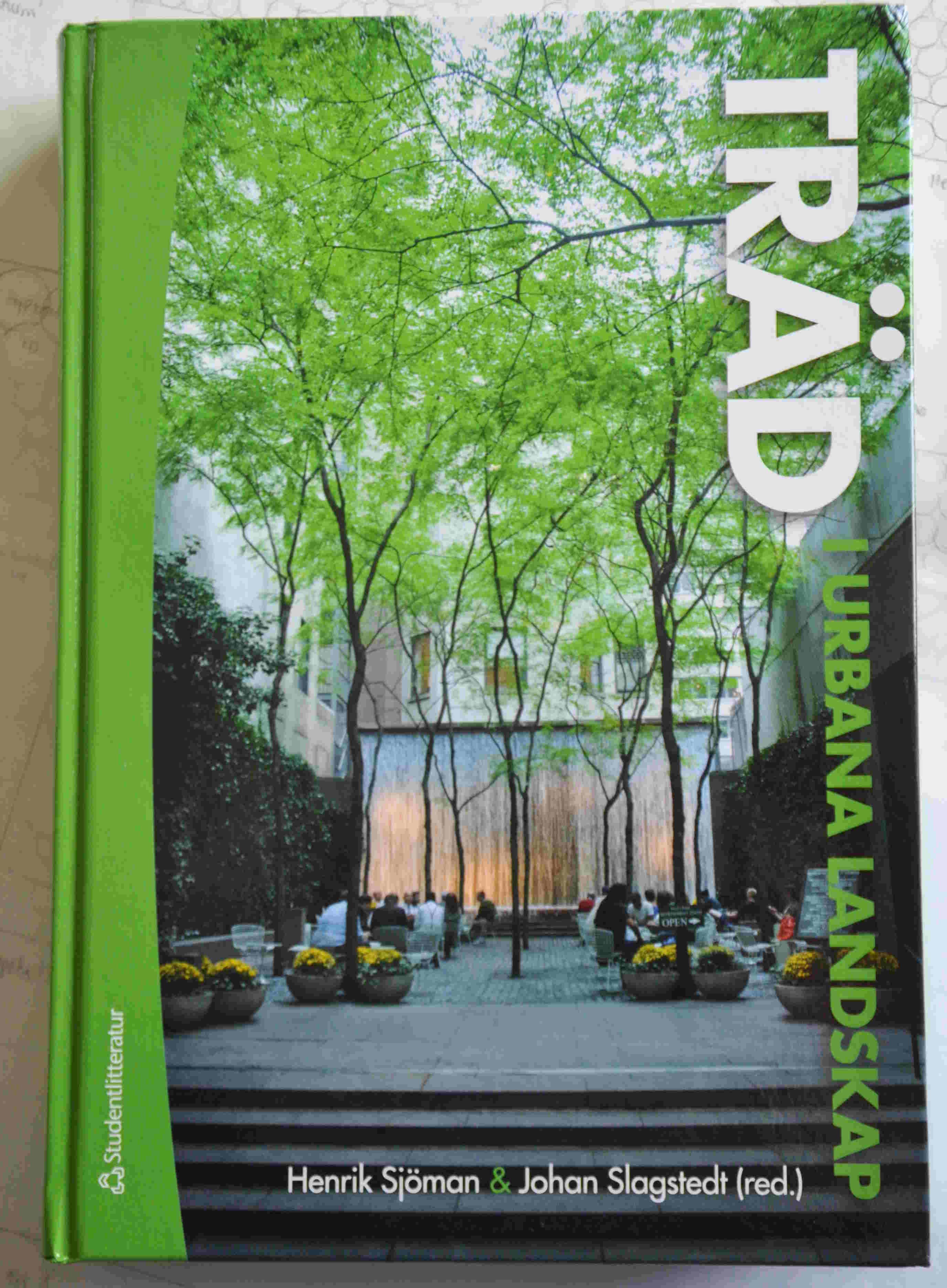 En viktig bok för växtanvändaren och trädgårdsproffset har nyss utgetts på Studentlitteratur.